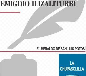 CALUMNIA LA CHUPASCLILLA EMIGDIO ILIZALITURRI