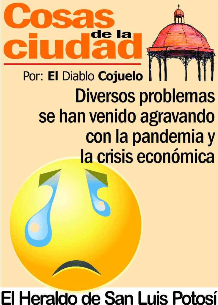 Diversos problemas se han venido agravando con la pandemia y la crisis económica