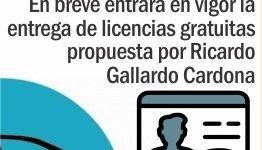 En breve entrará en vigor la entrega de licencias gratuitas propuesta por Ricardo Gallardo Cardona