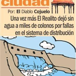 Una vez más El Realito dejó sin agua a miles de colonos por fallas en el sistema de distribución